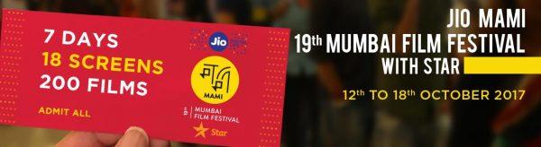 MAMI Film Festival 2017 Mumbai Film